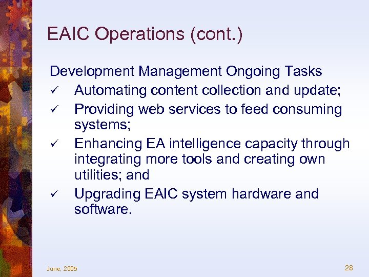 EAIC Operations (cont. ) Development Management Ongoing Tasks ü Automating content collection and update;