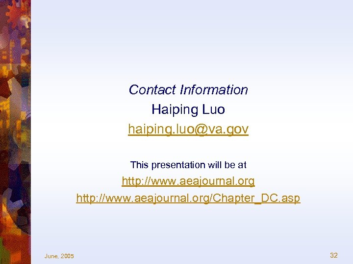 Contact Information Haiping Luo haiping. luo@va. gov This presentation will be at http: //www.