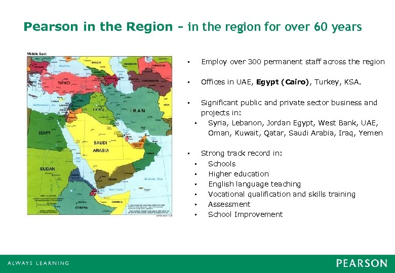 Pearson in the Region - in the region for over 60 years • Employ