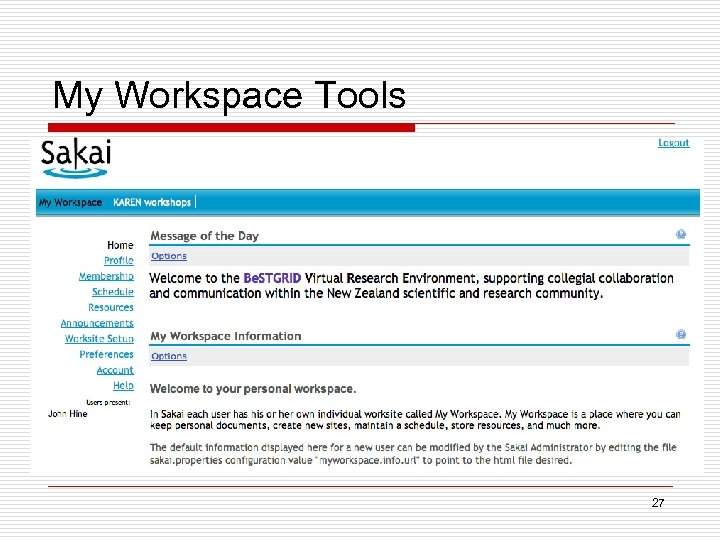 My Workspace Tools Sakai worksite setup 27
