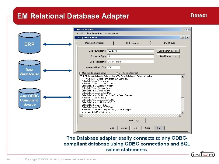 EM Relational Database Adapter ERP Data Warehouse Any ODBC Compliant Source The Database adapter