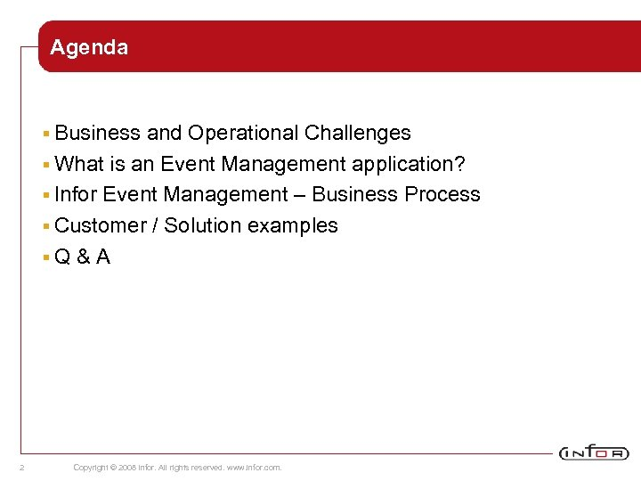 Agenda § Business and Operational Challenges § What is an Event Management application? §