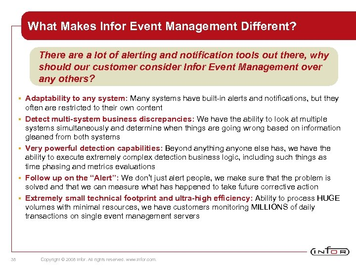 What Makes Infor Event Management Different? There a lot of alerting and notification tools