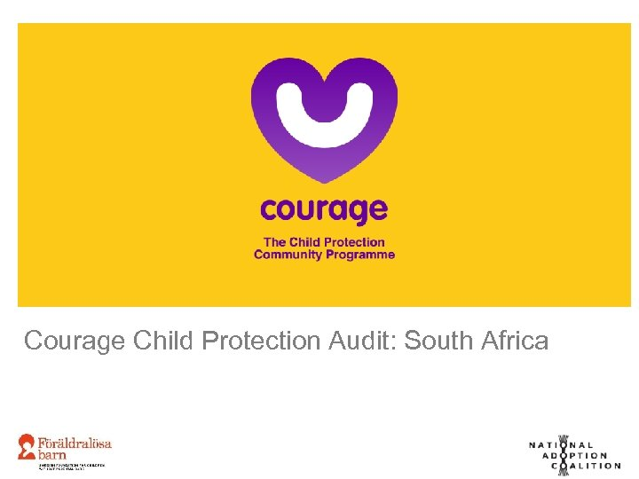 Courage Child Protection Audit: South Africa
