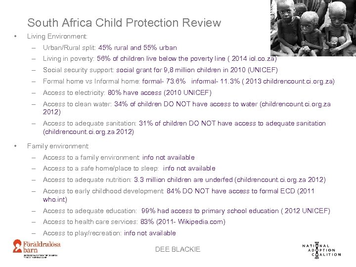 South Africa Child Protection Review • Living Environment: – Urban/Rural split: 45% rural and