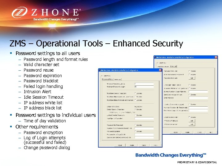ZMS – Operational Tools – Enhanced Security § Password settings to all users –