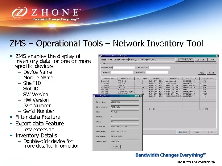 ZMS – Operational Tools – Network Inventory Tool § ZMS enables the display of
