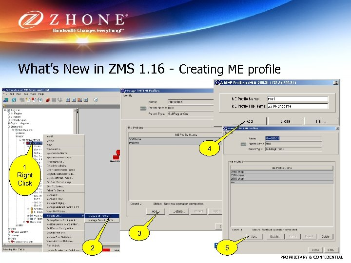 What's New in ZMS 1. 16 - Creating ME profile 4 1 Right Click