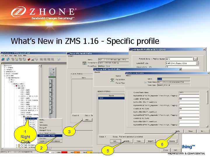 What's New in ZMS 1. 16 - Specific profile 4 3 1 Right Click