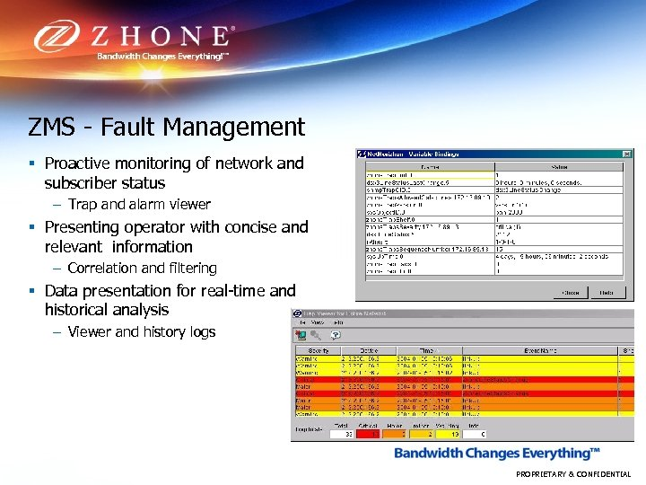 ZMS - Fault Management § Proactive monitoring of network and subscriber status – Trap
