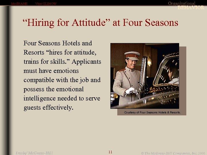 "MCSHANE Organizational VON GLINOW BEHAVIOR ""Hiring for Attitude"" at Four Seasons Hotels and Resorts"