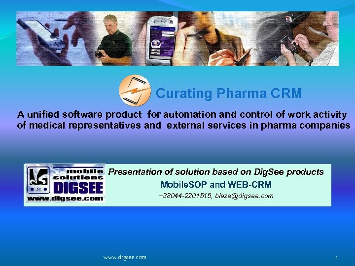 Curating Pharma CRM A unified software product for automation and control of work activity