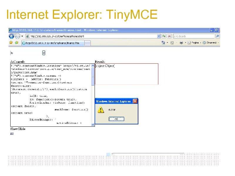 Internet Explorer: Tiny. MCE