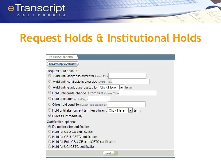 Request Holds & Institutional Holds