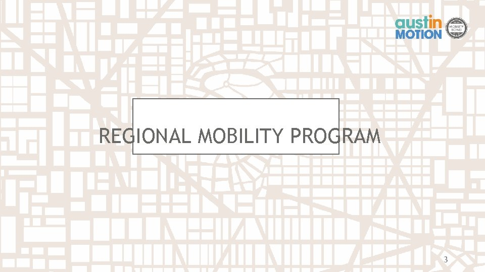 REGIONAL MOBILITY PROGRAM 3