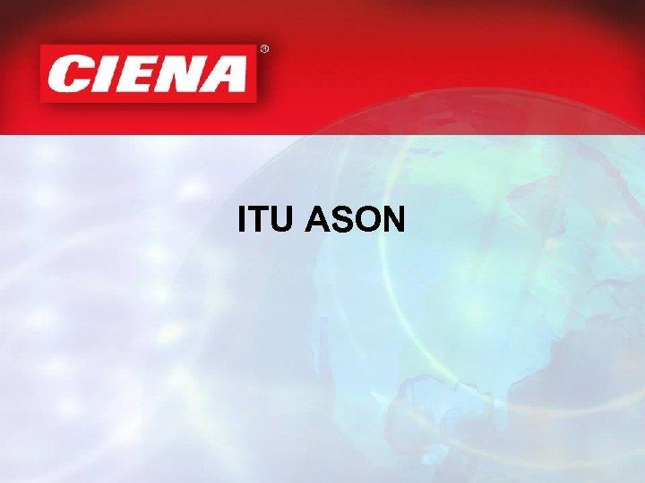 ITU ASON