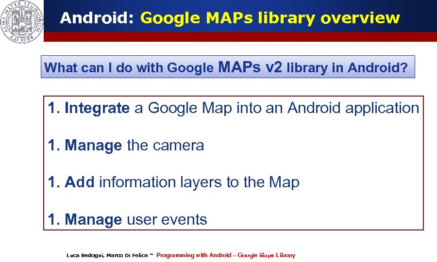 Android: Google MAPs library overview What can I do with Google MAPs v 2