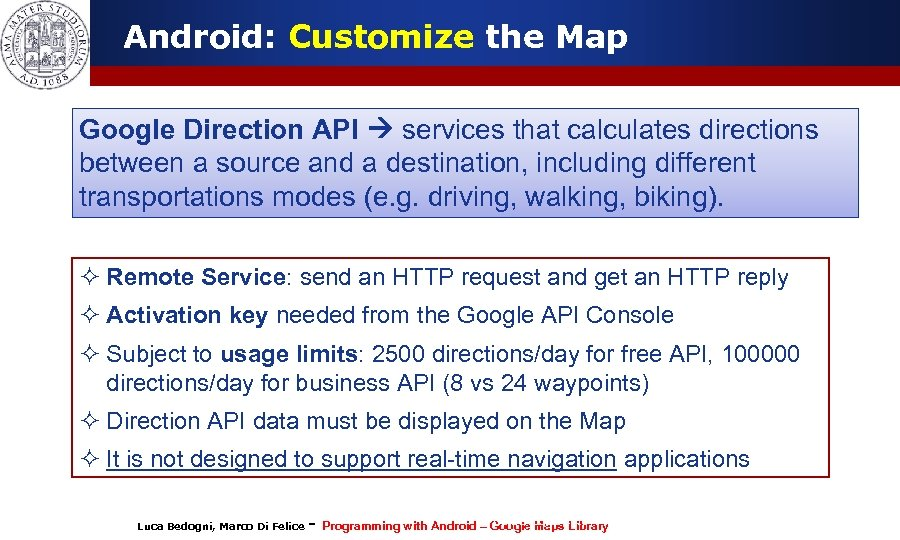 Android: Customize the Map Google Direction API services that calculates directions between a source