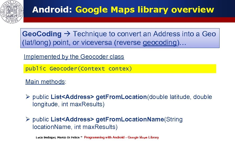 Android: Google Maps library overview Geo. Coding Technique to convert an Address into a