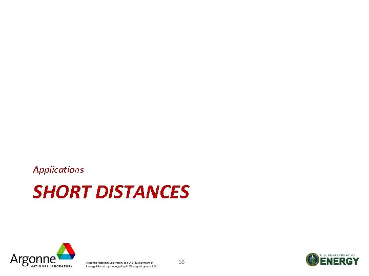 Applications SHORT DISTANCES 18