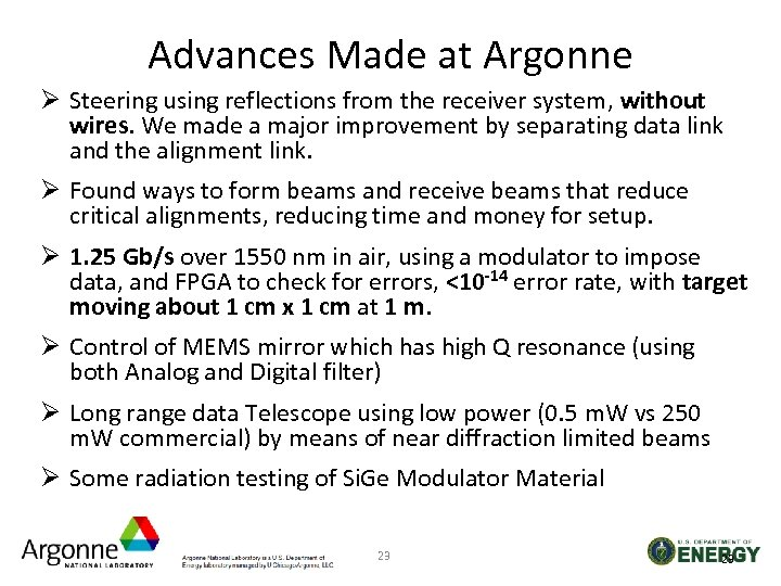 Advances Made at Argonne Ø Steering using reflections from the receiver system, without wires.