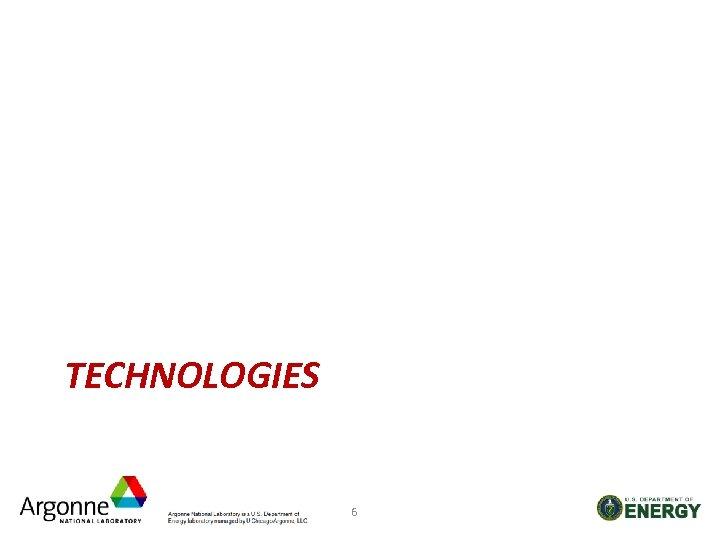 TECHNOLOGIES 6