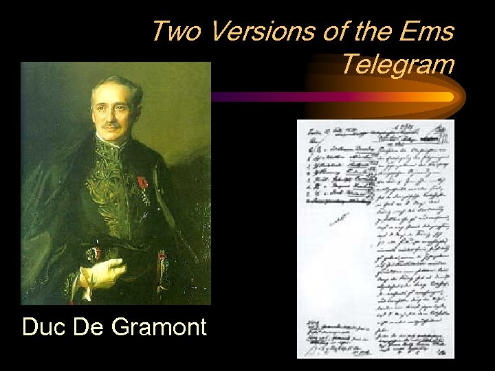 Two Versions of the Ems Telegram Duc De Gramont