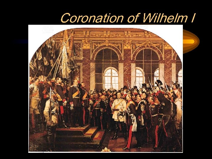 Coronation of Wilhelm I