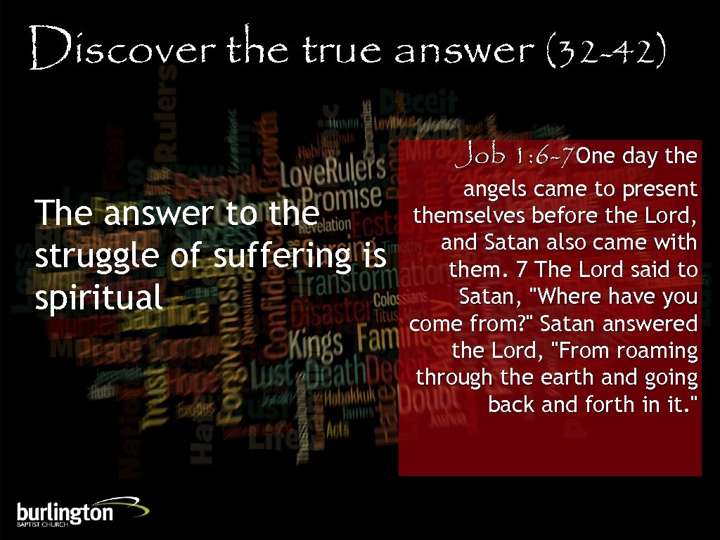 Discover the true answer (32 -42) Job 1: 6 -7 One day the The