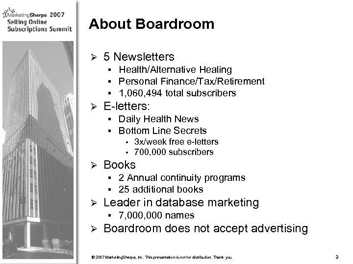 About Boardroom Ø 5 Newsletters § § § Ø Health/Alternative Healing Personal Finance/Tax/Retirement 1,
