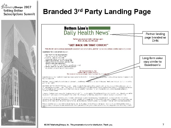Branded 3 rd Party Landing Page Partner landing page branded as DHN Long-form sales