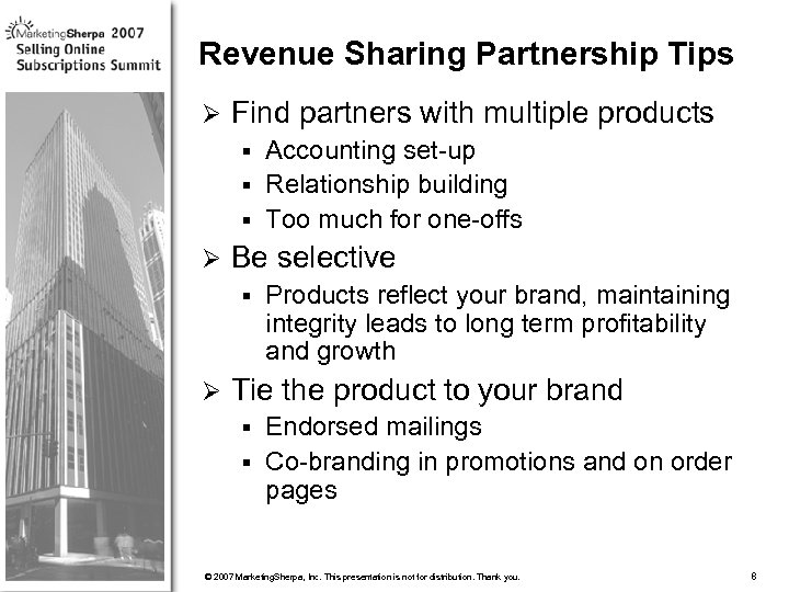 Revenue Sharing Partnership Tips Ø Find partners with multiple products Accounting set-up § Relationship