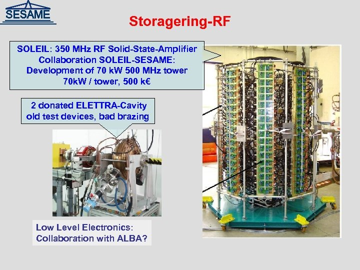Storagering-RF SOLEIL: 350 MHz RF Solid-State-Amplifier Collaboration SOLEIL-SESAME: Development of 70 k. W 500