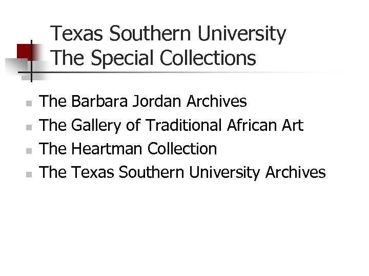 Texas Southern University The Special Collections n n The The Barbara Jordan Archives Gallery