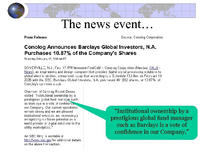 "The news event… ""Institutional ownership by a prestigious global fund manager such as Barclays"