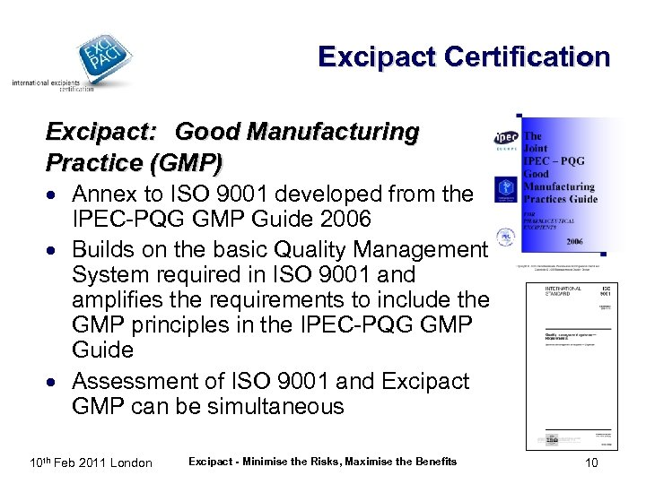 Excipact Certification Excipact: Good Manufacturing Practice (GMP) · Annex to ISO 9001 developed from