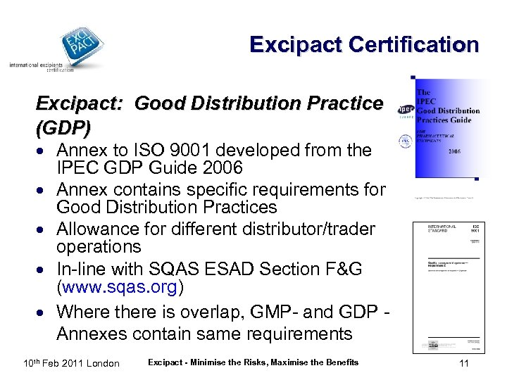 Excipact Certification Excipact: Good Distribution Practice (GDP) · Annex to ISO 9001 developed from