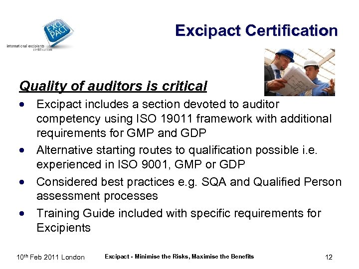 Excipact Certification Quality of auditors is critical · Excipact includes a section devoted to