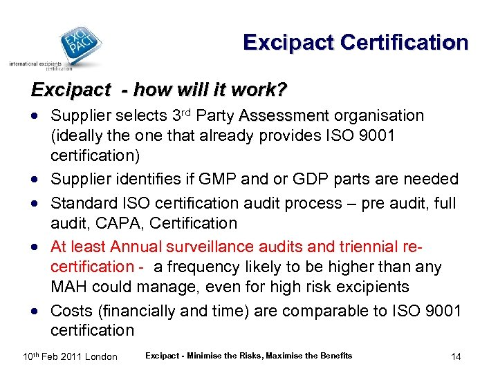 Excipact Certification Excipact - how will it work? · Supplier selects 3 rd Party
