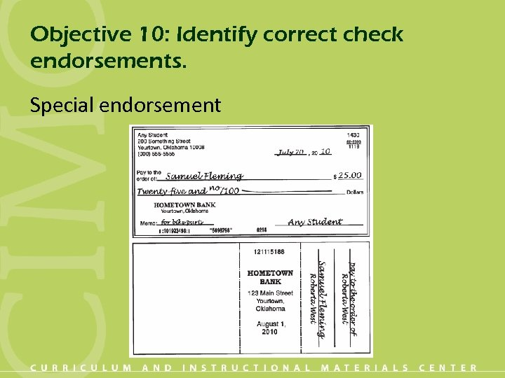 Objective 10: Identify correct check endorsements. Special endorsement