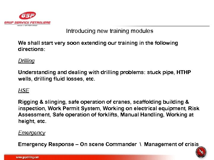 Introducing new training modules We shall start very soon extending our training in the