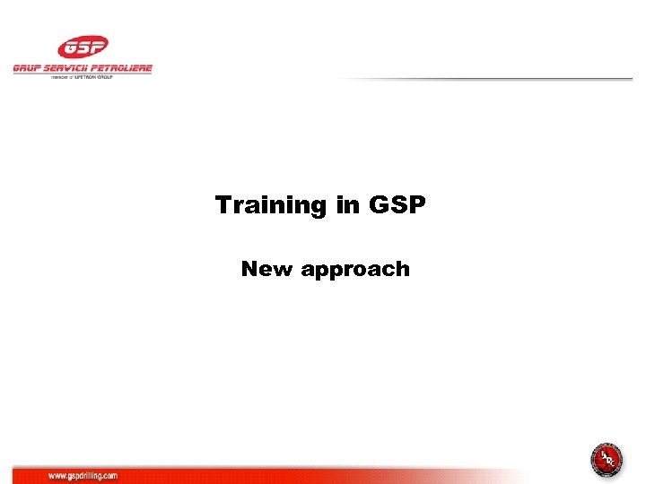 Training in GSP New approach