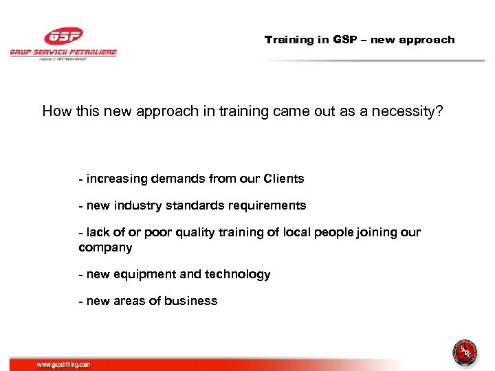 Training in GSP – new approach How this new approach in training came out