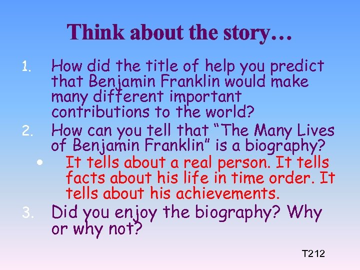 Think about the story… How did the title of help you predict that Benjamin