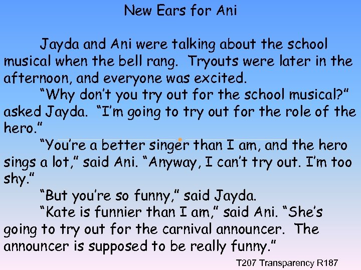 New Ears for Ani Jayda and Ani were talking about the school musical when