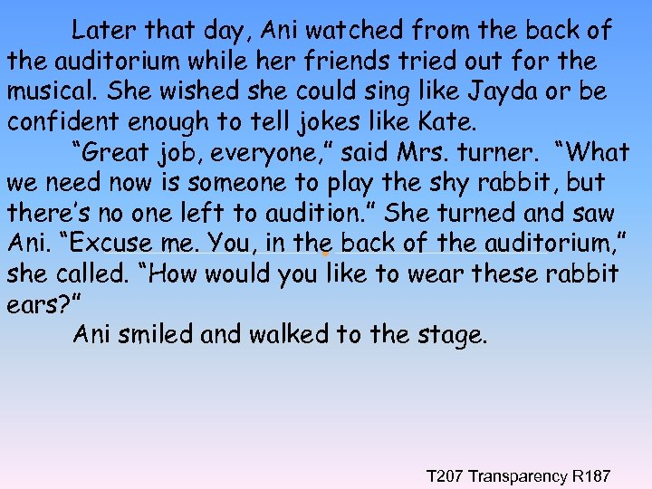 Later that day, Ani watched from the back of the auditorium while her friends