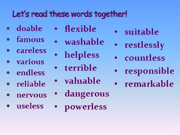 Let's read these words together! doable • famous • careless • various • endless
