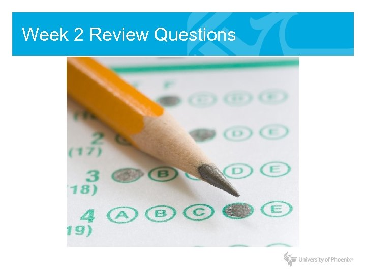 Week 2 Review Questions