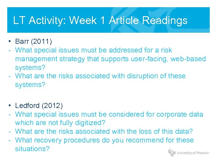 LT Activity: Week 1 Article Readings • Barr (2011) - What special issues must
