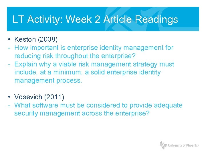 LT Activity: Week 2 Article Readings • Keston (2008) - How important is enterprise